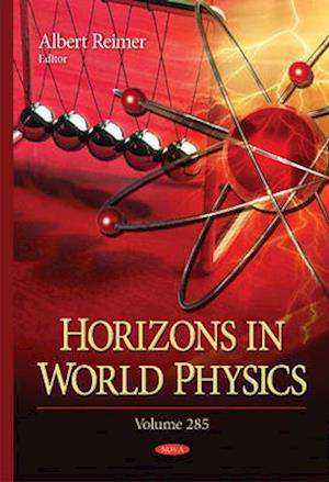 Horizons in World Physics af Albert Reimer