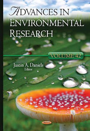 Advances in Environmental Research af Justin A. Daniels