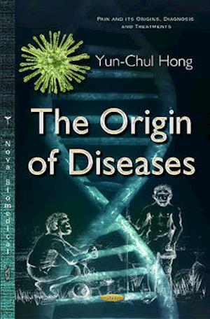 Origin of Diseases af Yun-Chul Hong