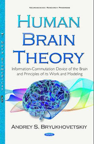 Bog, hardback Human Brain Theory af Andrey S. Bryukhovetskiy