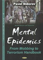 Mental Epidemics (Mental Illnesses and Treatments)