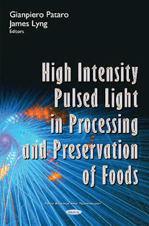 Bog, hardback High Intensity Pulsed Light in Processing and Preservation of Foods af Gianpiero Pataro