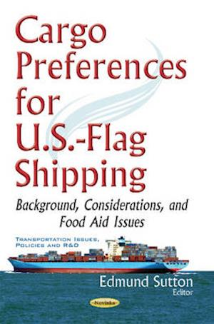 Bog, hardback Cargo Preferences for U.S.-Flag Shipping af Edmund C. Sutton
