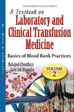 Bog, hardback Textbook on Laboratory & Clinical Transfusion Medicine af Nabajyoti Choudhury