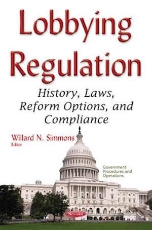 Bog, hardback Lobbying Regulation af Willard N. Simmons