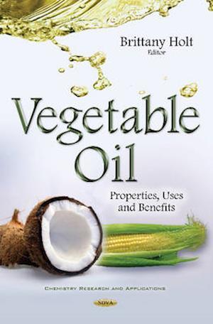 Bog, hardback Vegetable Oil af Brittany Holt