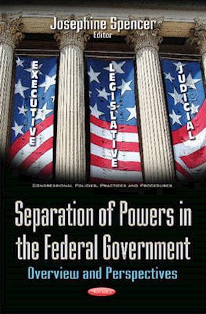 Bog, paperback Separation of Powers in the Federal Government af Josephine Spencer