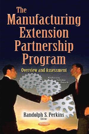 Bog, paperback Manufacturing Extension Partnership Program af Randolph S. Perkins