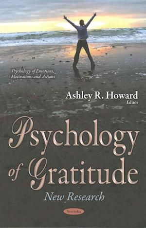 Bog, paperback Psychology of Gratitude af Ashley R. Howard