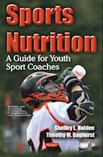 Sports Nutrition (Sports and Athletics Preparation, Performance, and Psychology)