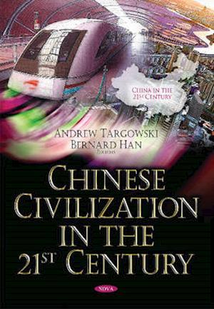 Bog, paperback Chinese Civilization in the 21st Century af Andrew Targowski