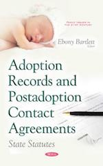 Adoption Records and Postadoption Contact Agreements (Family Issues in the 21st Century)