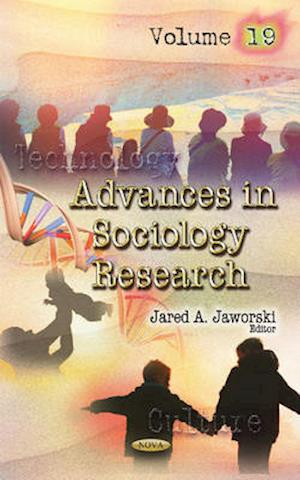 Advances in Sociology Research af Jared A. Jaworski