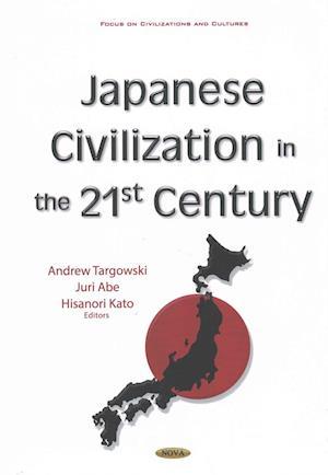 Bog, hardback Japanese Civilization in the 21st Century af Andrew Targowski