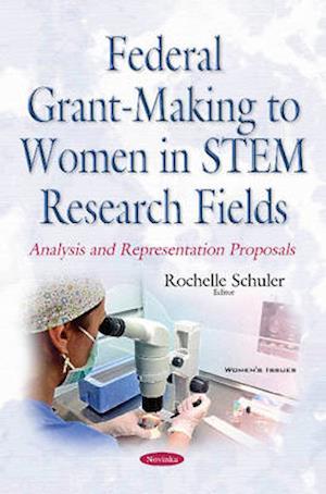 Bog, paperback Federal Grant-Making to Women in Stem Research Fields af Rochelle Schuler