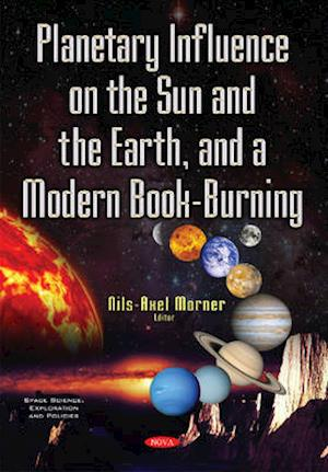 Bog, paperback Planetary Influence on the Sun & the Earth & a Modern Book-Burning af Nils-Axel Morner