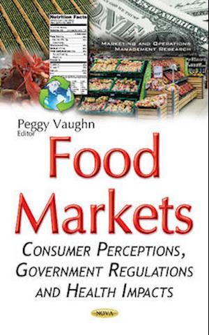 Bog, hardback Food Markets af Peggy Vaughn