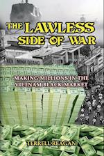 The Lawless Side of War