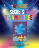 The Inside Secrets of Sesame Street