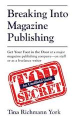 Breaking Into Magazine Publishing