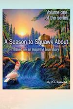 A Season to Squawk about
