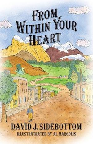 Bog, paperback From Within Your Heart af David J. Sidebottom