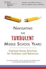 Navigating the Turbulent Middle School Years