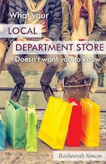 What Your Local Department Store Doesn't Want You to Know