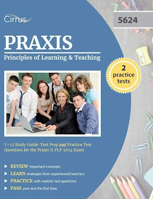 Bog, paperback Praxis Principles of Learning and Teaching 7-12 Study Guide af Praxis Plt Exam Prep Team, Cirrus Test Prep