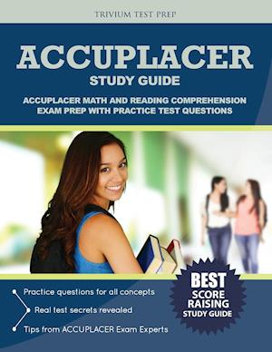 Bog, paperback Accuplacer Study Guide af Trivium Test Prep, Accuplacer Exam Prep Team