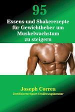 95 Essens- Und Shakerezepte Fur Gewichtheber Um Muskelwachstum Zu Steigern