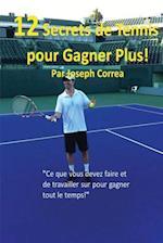 12 Secrets de Tennis Pour Gagner Plus!