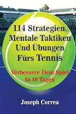114 Strategien, Mentale Taktiken Und Ubungen Furs Tennis