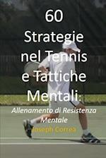 60 Strategie Nel Tennis E Tattiche Mentali