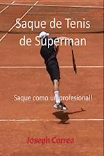 Saque de Tenis de Superman