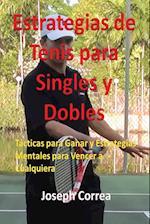 Estrategias de Tenis Para Singles y Dobles