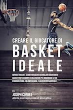 Creare Il Giocatore Di Basket Ideale