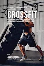 Le Programme D'Entrainement de Musculation Complet Pour Le Cross Fit