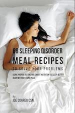 68 Sleeping Disorder Meal Recipes to Solve Your Problems af Joe Correa