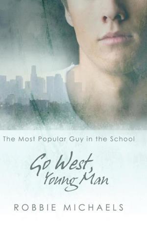 Bog, hardback Go West, Young Man af Robbie Michaels