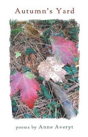 Bog, paperback Autumn's Yard af Anne Averyt
