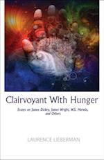 Clairvoyant With Hunger