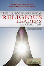 The 100 Most Influential Religious Leaders of All Time (The Britannica Guide to the World's Most Influential People, nr. 4)