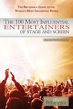 The 100 Most Influential Entertainers of Stage and Screen (The Britannica Guide to the World's Most Influential People, nr. 1)