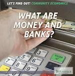What Are Money and Banks? (Let's Find Out)