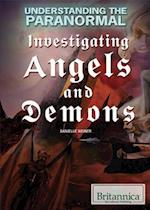 Investigating Angels and Demons (Understanding the Paranormal, nr. 1)
