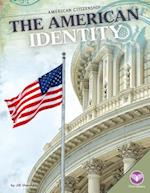 The American Identity (American Citizenship)