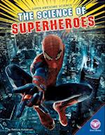 The Science of Superheroes (Super awesome Science)