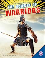 The Science of Warriors (Super awesome Science)