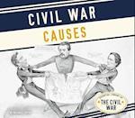Civil War Causes (Essential Library of the Civil War)